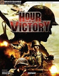 Hour of Victory Official Strategy Guide (Official Strategy Guides (Bradygames))