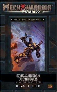 Dragon Rising: A Battletech Novel (Mechwarrior: Dark Age, #24)