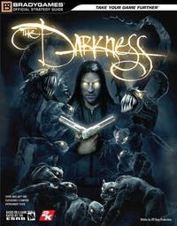 The Darkness Official Strategy Guide (Official Strategy Guides (Bradygames))