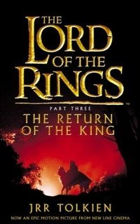 The Lord of the Rings: Return of the King (Lord of the Rings), J. R. R. Tolkien