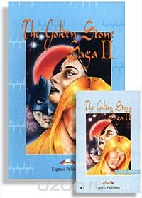 The Golden Stone. Saga II (Reader, Activity Book, 2 Cassettes). Level 4