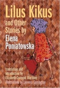Lilus Kikus and Other Stories, Elena Poniatowska