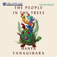 The People in the Trees (Unabridged)