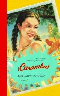 Caramba! : A Tale Told in Turns of the Card