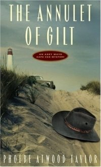 The Annulet of Gilt: An Asey Mayo Cape Cod Mystery
