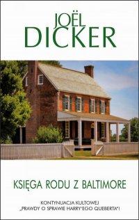 Księga rodu z Baltimore, Жоэль Диккер