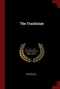 The Trachiniae