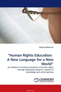"""Human Rights Education: A New Language for a New World"""