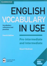 English Vocabulary in Use: Pre-intermediate and Intermediate: Book with Answers and Enhanced eBook