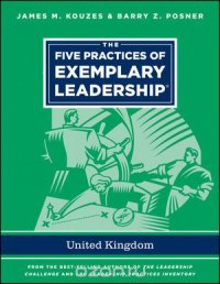 """The Five Practices of Exemplary Leadership ??"""" United Kingdom"""