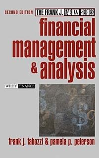 Financial Management and Analysis (Frank J. Fabozzi Series)