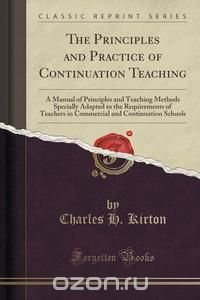The Principles and Practice of Continuation Teaching