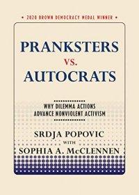 Pranksters vs. Autocrats: Why Dilemma Actions Advance Nonviolent Activism