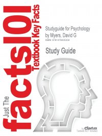 Studyguide for Psychology by Myers, David G, ISBN 9781429261784