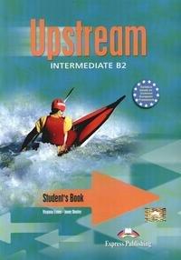 Upstream: Intermediate B2: Student's Book