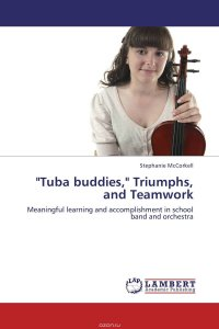 """Tuba buddies,"" Triumphs, and Teamwork"