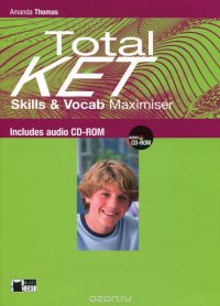 Total Ket: Skills & Vocab Maximiser (+ CD)