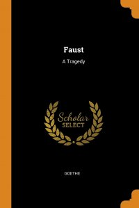 Faust. A Tragedy