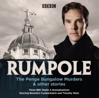 Rumpole: The Penge Bungalow Murders & other stories