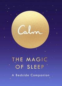 The Magic of Sleep