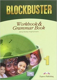 Blockbuster 1: Workbook and Grammar Book
