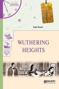 Wuthering Heights / Грозовой перевал