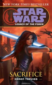 Sacrifice: Star Wars (Legacy of the Force)