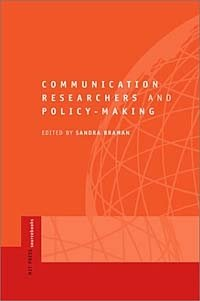 Communication Researchers and Policy-making : An MIT Press Sourcebook (MIT Press Sourcebooks)