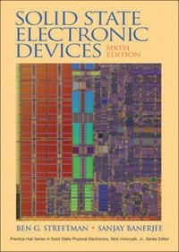 Solid State Electronic Devices (6th Edition) (Prentice Hall Series in Solid State Physical Electronics)