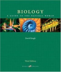 Biology: A Guide to the Natural World (3rd Edition)