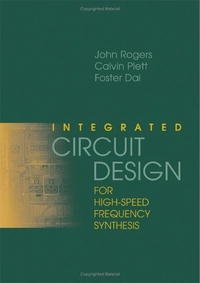 Integrated Circuit Design for High-Speed Frequency Synthesis (Artech House Microwave Library)