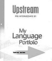 Upstream: Pre-Intermediate B1: My Language Portfolio