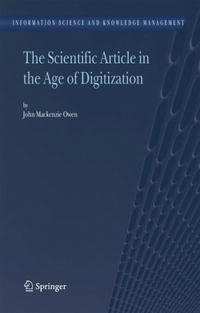 The Scientific Article in the Age of Digitization (Information Science and Knowledge Management)