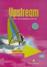 Upstream: Pre-Intermediate B1: Student's Book