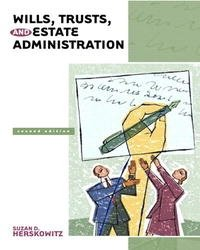 Wills, Trusts, and Estates Administration (2nd Edition) (Pearson Legal Series)