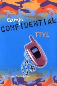 TTYL #5 (Camp Confidential)