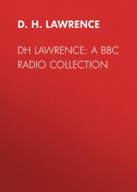 D. H. Lawrence: A BBC Radio Collection