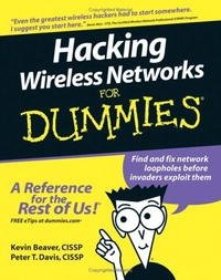 Hacking Wireless Networks For Dummies (For Dummies (Computer/Tech))