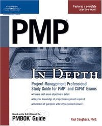 PMP In Depth: Project Management Professional Study Guide for PMP and CAPM Exams (In Depth)