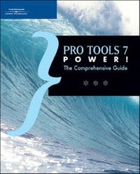 Pro Tools 7 Power!: The Comprehensive Guide (Power!)
