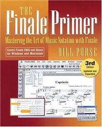 The Finale Primer: Mastering the Art of Music Notation with Finale
