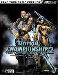 Unreal Championship 2: The Liandri Conflict Official Strategy Guide (Bradygames Take Your Games Further)