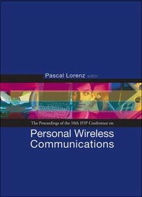 Personal Wireless Communications: Pwc 05 - Proceedings of the 10th Ifip Conference