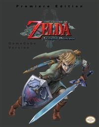 The Legend of Zelda - Twilight Princess (GameCube Version) (Prima Authorized Game Guide)