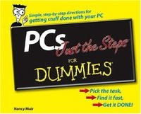 PCs Just the Steps For Dummies (For Dummies (Computer/Tech))