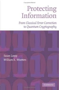 Protecting Information: From Classical Error Correction to Quantum Cryptography