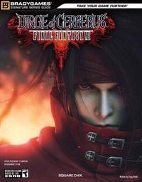 Final Fantasy VII: Dirge of Cerberus Signature Series Guide (Bradygames Signature Series Guide)