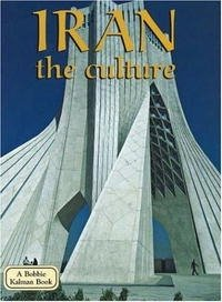 Iran: The Culture (Lands, Peoples, and Cultures)