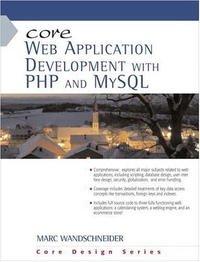 Core Web Application Development with PHP and MySQL (Core)