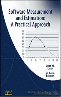 Software Measurement and Estimation: A Practical Approach (Quantitative Software Engineering Series)